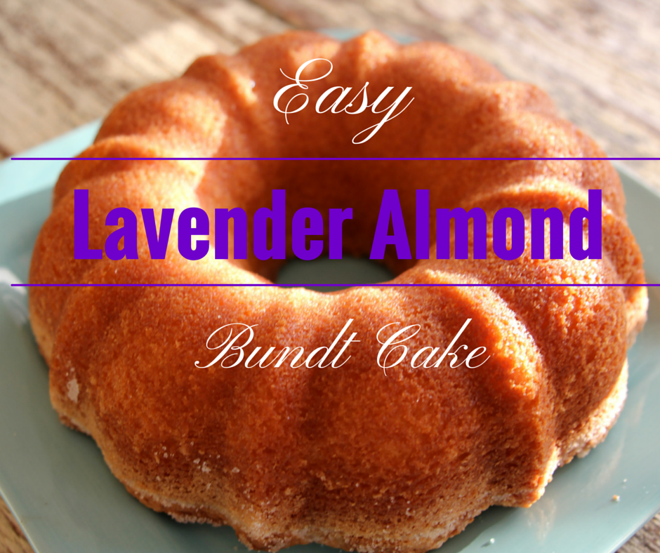 Easy Lavender Almond Bundt Cake