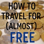 How to travel for (almost) free!