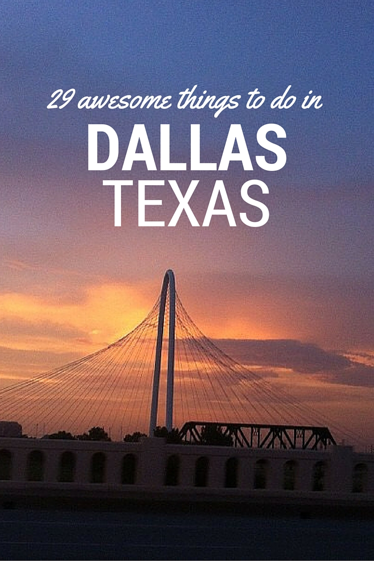 29 awesome things to do in Dallas Texas thesweetwanderlust.com
