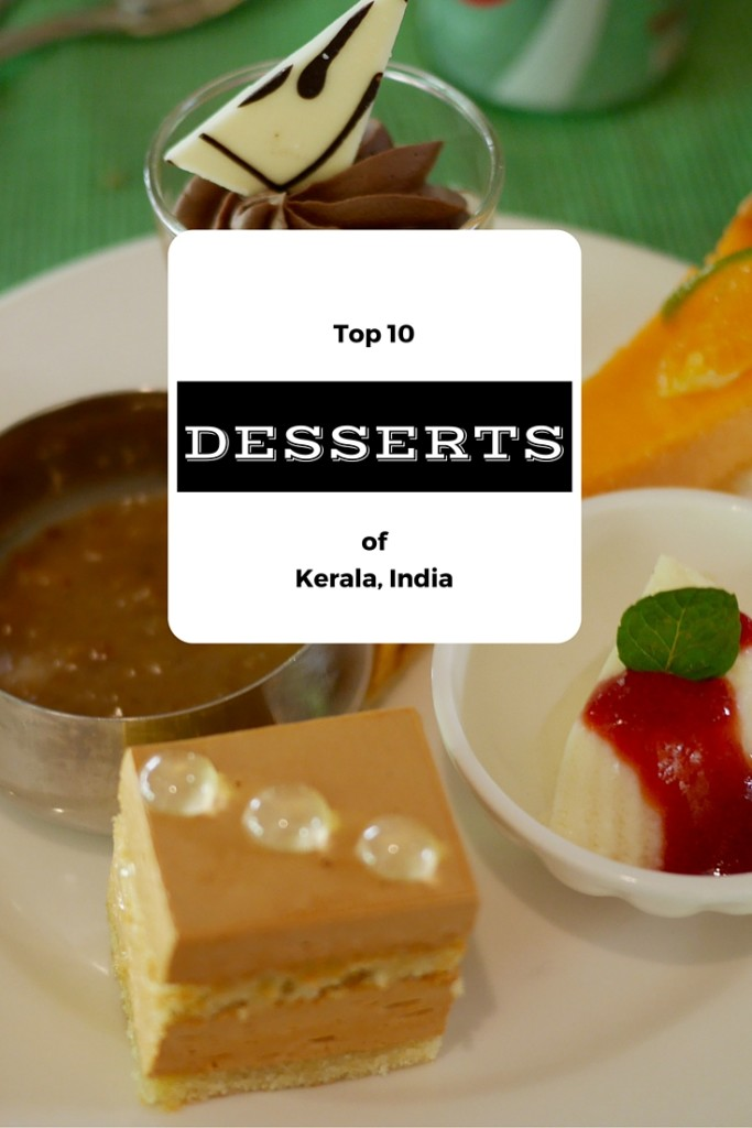 Top 10 desserts of Kerala, India