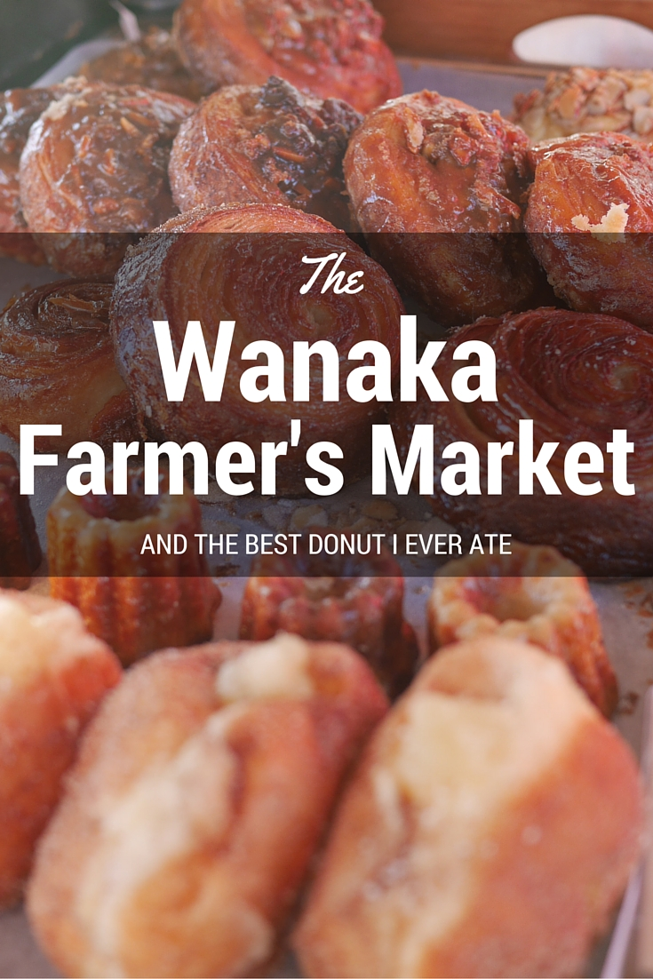 The Wanaka Farmer's market thesweetwanderlust.com