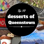 Top 10 desserts in Queenstown