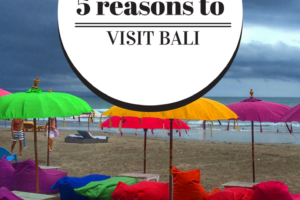 5 reasons Bali is on my Bucket List