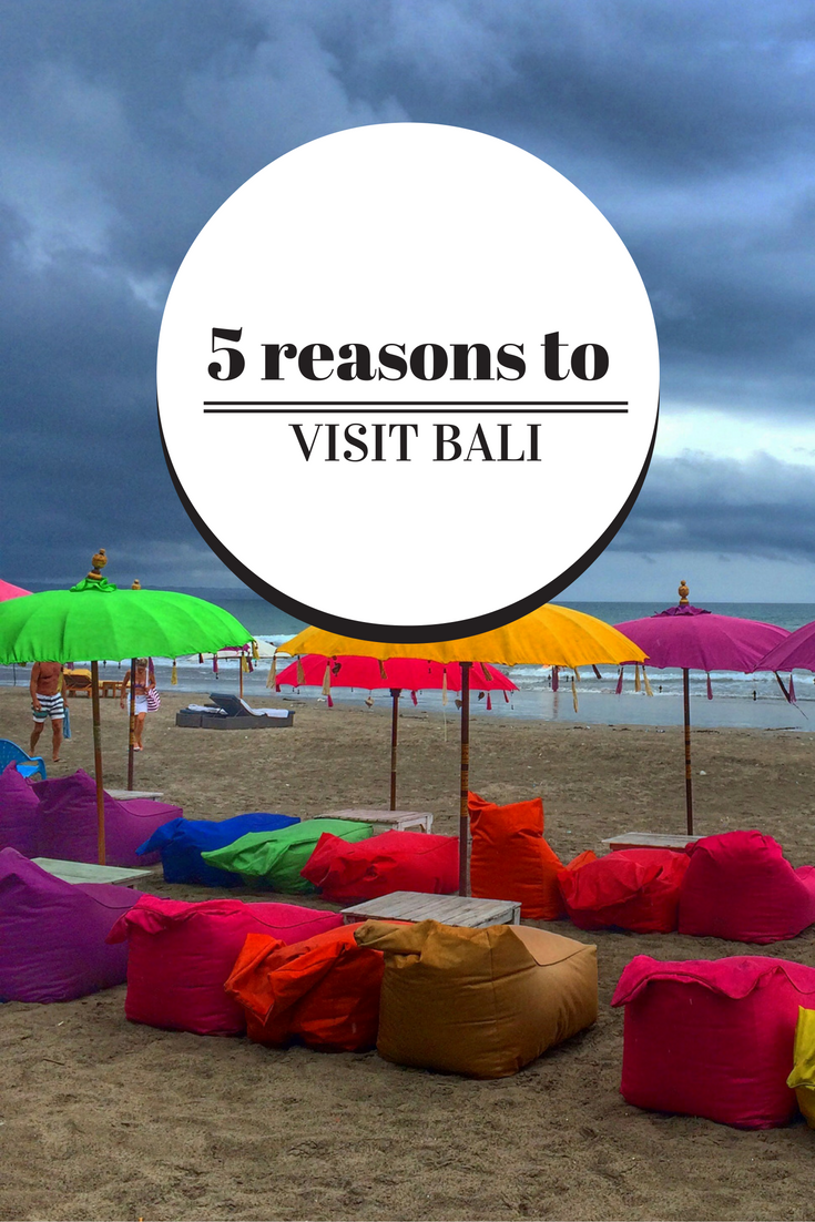 5 reasons to visit Bali thesweetwanderlust.com