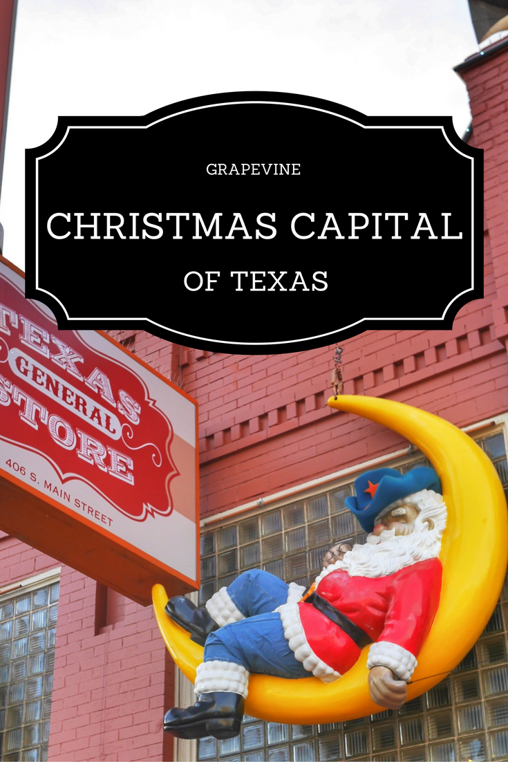 GRAPEVINE: Christmas Capital of Texas thesweetwanderlust.com