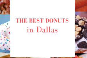 The best donuts in Dallas thesweetwanderlust.com