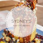 Sydney's most OTT desserts