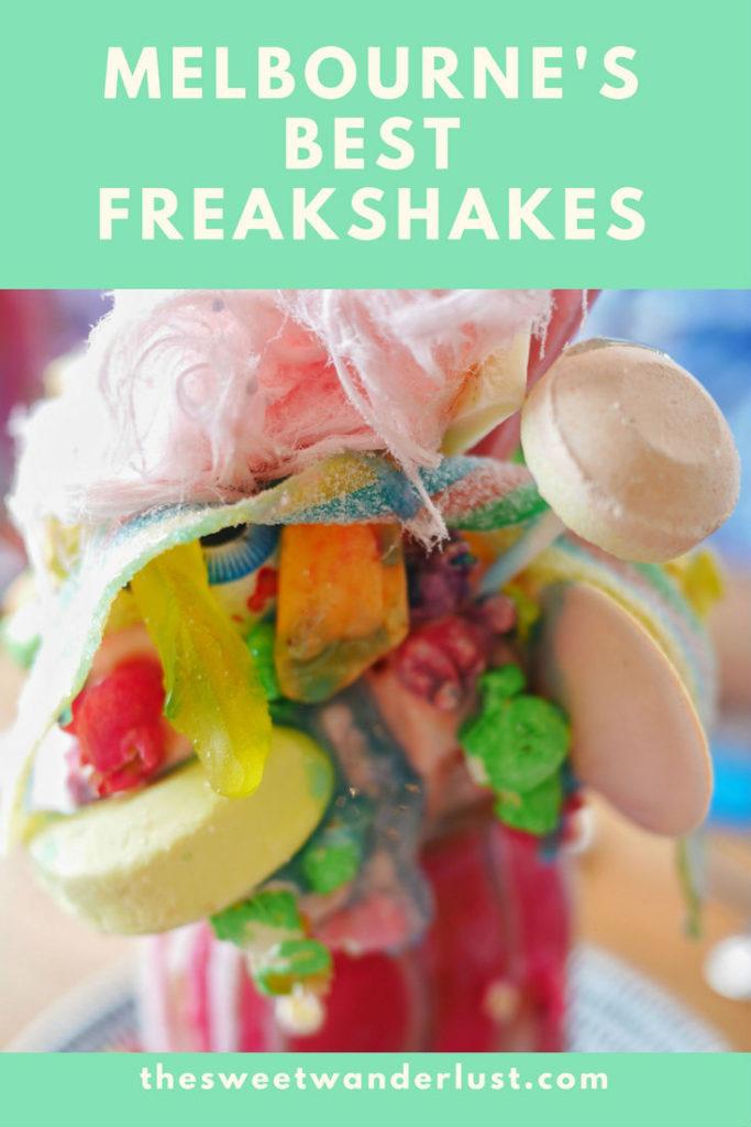 Melbourne's best freakshakes thesweetwanderlust.com