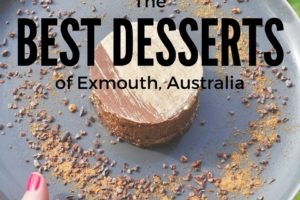 Exmouth's Best Desserts: Sweets of Ningaloo