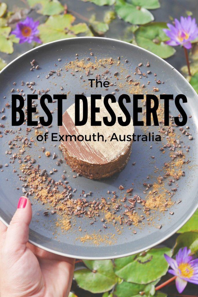 Exmouth, Western Australia's Best Desserts