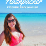 A flashpacker's essential packing guide