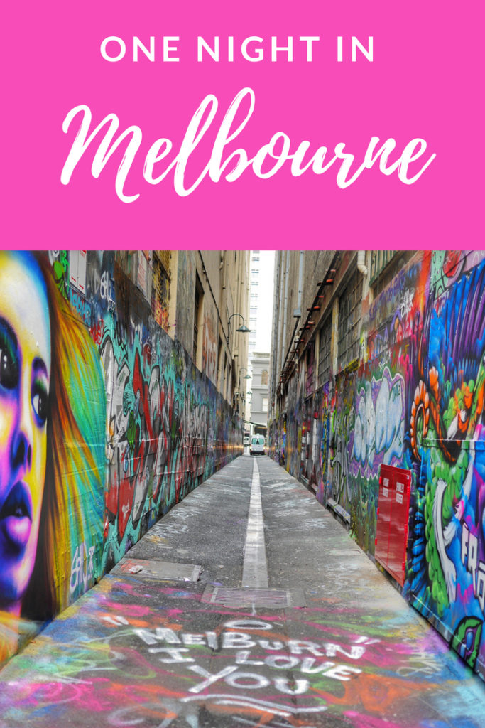 How to spend one night in Melbourne, Australia