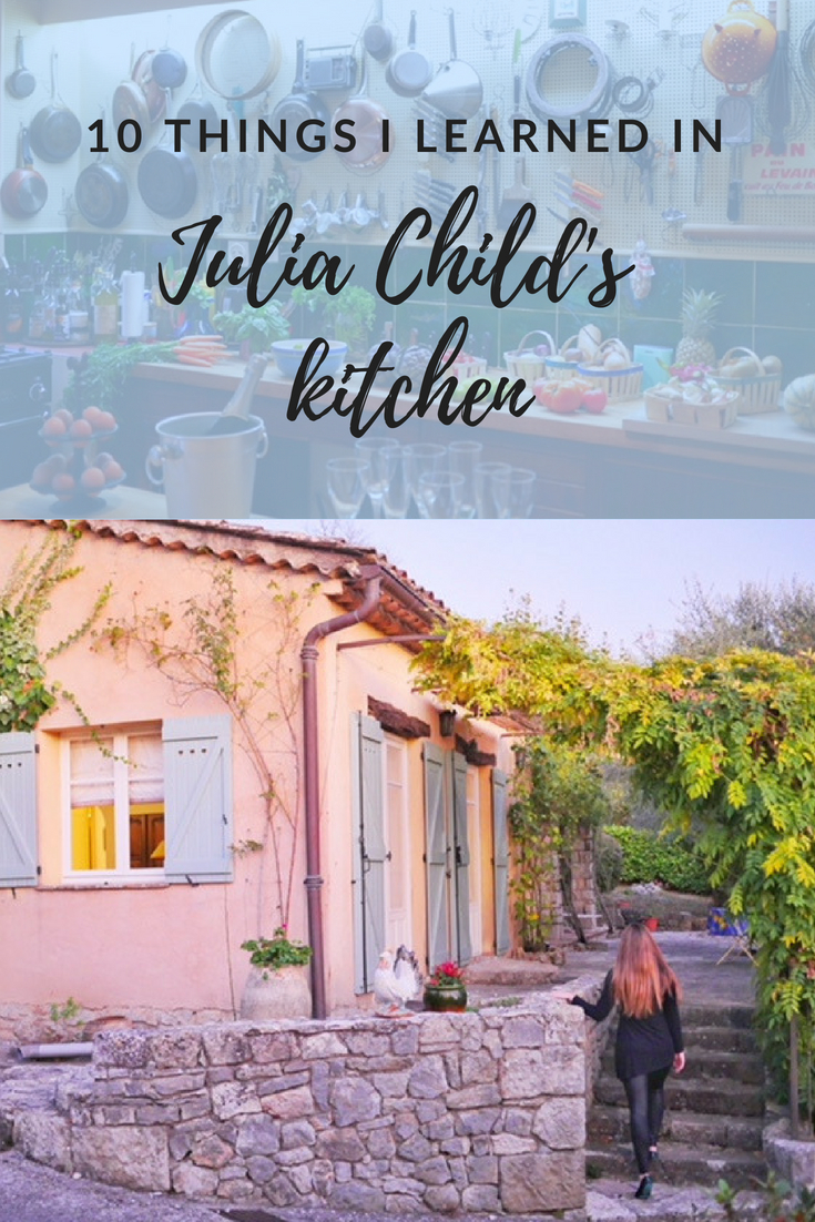 10 things I learned in Julia Child's kitchen