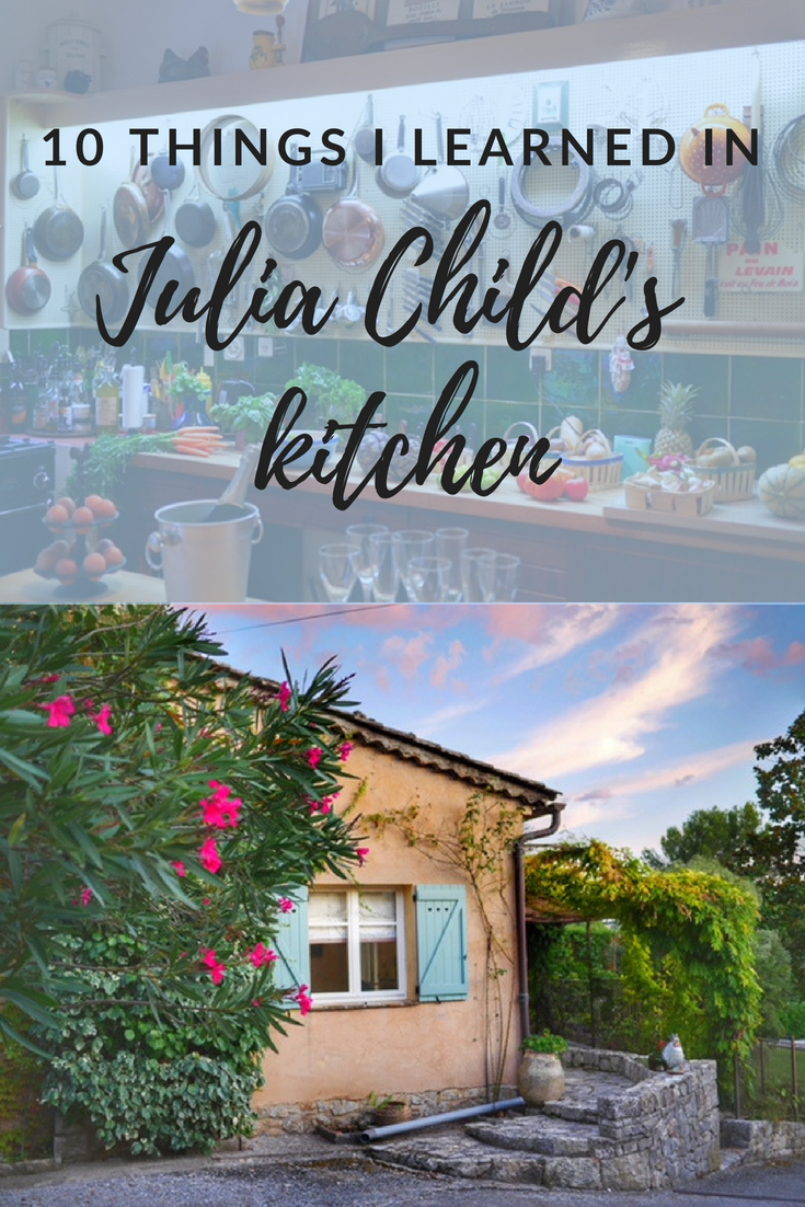 Courageous Cooking School - 10 things I learned in Julia Child's kitchen