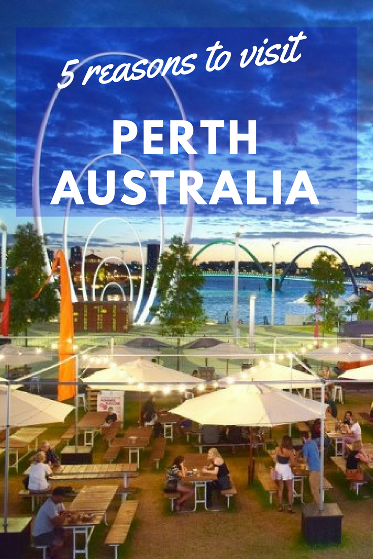 5 reasons to visit Perth from Destinationless Travel