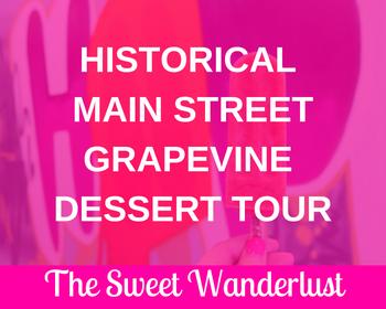Historical Main Street Grapevine, Texas Dessert Tour