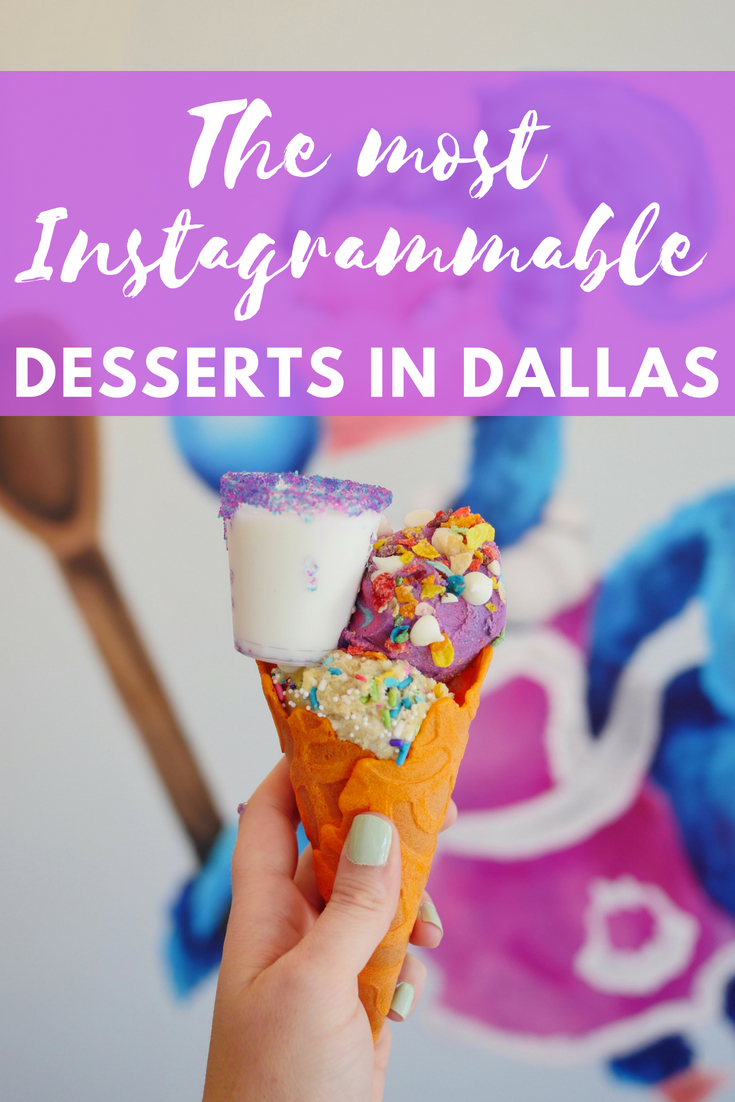 The most Instagrammable desserts in Dallas Texas