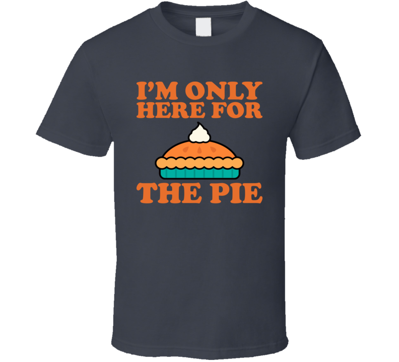 I'm only here for the pie Charcoal