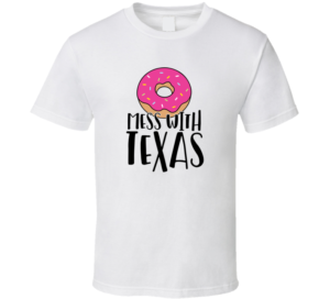 DONUT Mess with Texas