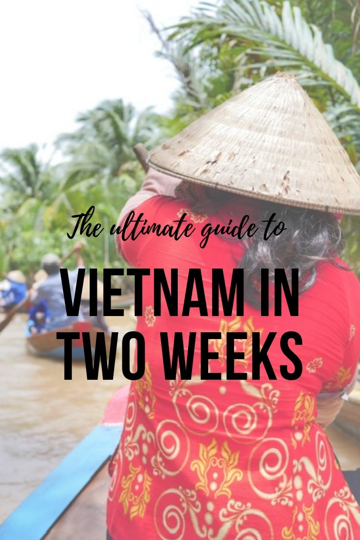 Pinnable image: The ultimate guide to Vietnam in two weeks