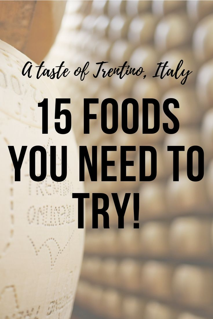 From priest stranglers to honey straight from the hive these are the can't-miss Trentino food items you need to try!