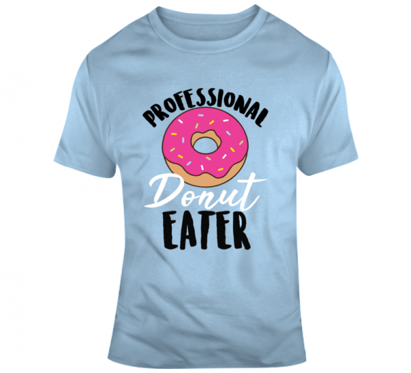 Professional donut eater t-shirt